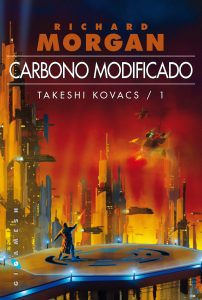 Carbono modificado (2002), de Richard Morgan