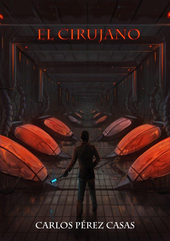 El cirujano (2018), de Carlos Pérez Casas