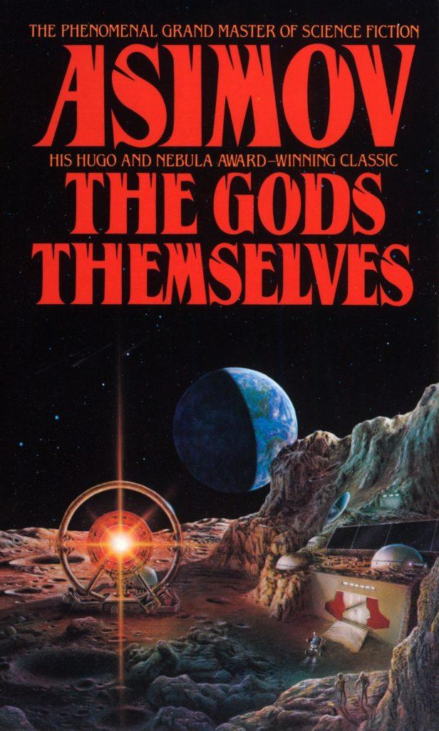 """""""Los propios dioses"""" (1972), de Isaac Asimov"""